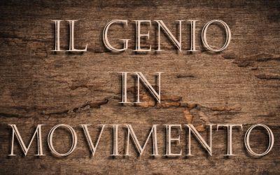 Il Genio in Movimento